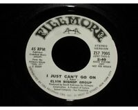 Elvin Bishop Group vinyl 45rpm~I Just Can't Go On~Fillmore 7005 Mono/Stereo~Near