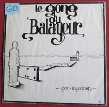 LE GONG DU BALAYEUR  LP ORIG FR PAS IMPORTANT  TEST PRESSING  PROMO