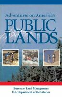 Adventures on America's Public Lands, Paperback by Tisdale, Mary E.; Booth, B...