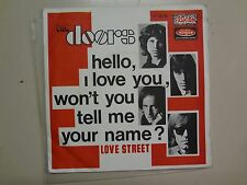 """DOORS: Hello,I Love You, Won't You Tell Me Your Name?-Love Street-France 7"""" PSL"""