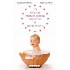 LES MEILLEURS PRODUITS DE SOINS BEBES & JEUNES ENFANTS