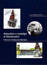 Atmosfere e nostalgie di Montecatini. Il Kursaal rivisitato da Aldo Rossi