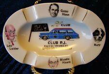 Rare - 1950s - Club PJ - Reno Nev - Ceramic Ashtray - Gene Munn - Blondie Moore
