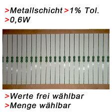 Metallschicht Metallfilm Widerstände 0,6W 1% Wert WÄHLBAR 20/50/100 Widerstand