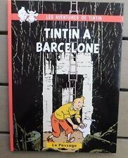 PASTICHE. Tintin à Barcelone. Album cartonné 44 pages N & B. Couverture noire
