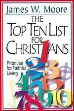 The Top Ten List for Christians with Leaders Guide: Priorities for Faithful Liv