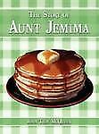 The Story of Aunt Jemim by John Troy McQueen (2008, Paperback)