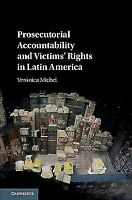 NEW Prosecutorial Accountability and Victims'.. 9781108422048 by Veronica Michel