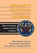 SARResponder B&W: Search & Rescue Training for the Field Responder