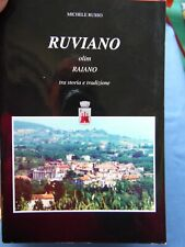 RUSSO-RUVIANO OLIM RAIANO-TRA STORIA E TRADIZIONE-FIORENTINO, NAPOLI 1996