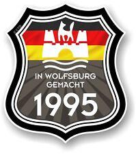 In Wolfsburg Gemacht 1995 Made in Wolfsburg Shield for VW Camper Van Car sticker