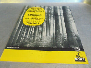 Vintage 1940's Brochure Hyster Equipment for Logging with Caterpillar