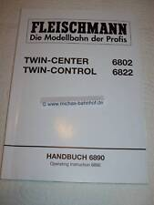 Fleischmann 6802 Twin Center 6822 Twin Control HANDBUCH  Instruction 6890 #GC4 µ