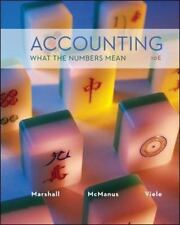 Accounting : What the Numbers Mean by Wayne McManus, David Marshall and Daniel V