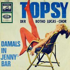 """7"""" BOTHO LUCAS CHOR Topsy/Damals in Jennys Bar CV MINSTRELS Silly Ol' Summertime"""
