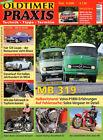 OLDTIMER PRAXIS 09/08 - MB 319 - MG A - JAWA 350 - FIAT 124 Coupé - UNIVERSAL B2