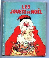 LES JOUETS DE NOEL - Félix Lorioux Hachette 1935. EO