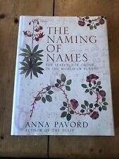 "2005 ""THE NAMING OF NAMES - SEARCH FOR ORDER IN WORLD OF PLANTS"" HARDBACK BOOK"