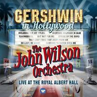 The John Wilson Orchestra - Gershwin In Hollywood - Live At The Royal A (NEW CD)