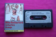 Rare K 7 / Cassette / Mike Rutherford ‎– Acting Very Strange