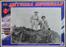 CINEMA-fotobusta LA METEORA INFERNALE williams,albright