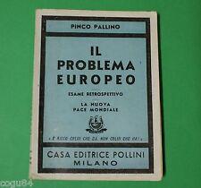 Pinco Pallino - Il problema europeo - Prima Edizione Pollini 1944