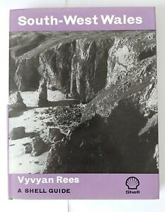 SHELL GUIDE SOUTH WEST WALES BY VYVYAN REES - 1976
