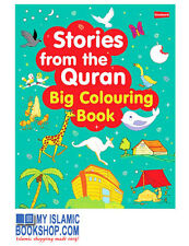 STORIES FROM THE QURAN: BIG COLOURING BOOK By Saniyasnain Khan Children Book