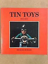 Tin Toys by Buhler, Michael