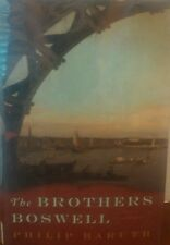 The Brothers Boswell by Philip Baruth (2009, Hardcover)
