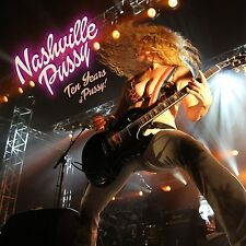 NASHVILLE PUSSY - TEN YEARS OF PUSSY 2 CD NEW+