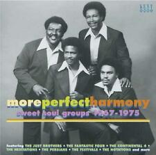 MORE PERFECT HARMONY - SWEET SOUL GROUPS 1967-1975 CD (KENT) 70s SOUL NORTHERN