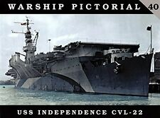 USS Independence (CVL-22) aircraft carrier (Warship Pictorial 40)