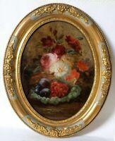 Peinture Ancienne Huile XIXème, Bouquet de Fleurs, Nature Morte, Raisin, Fruits