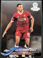 2017-18 Topps Chrome UEFA Champions League Trent Alexander-Arnold Rookie RC