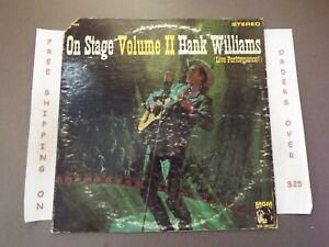 "HANK WILLIAMS ON STAGE VOLUME II LP ""I SAW THE LIGHT"""