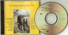 """SLIM DUSTY   """"Who's Riding Old Harlequin Now ?""""    82 EMI CD"""