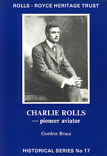 The Rolls-Royce Heritage Trust: Charlie Rolls - Pioneer Aviator