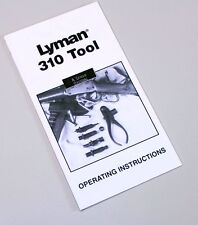 LYMAN 310 DIE TOOL OWNERS OPERATORS USERS MANUAL HOW TO OPERATING