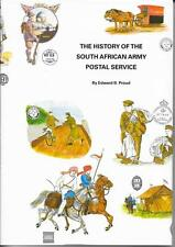 THE HISTORY OF THE SOUTH AFRICAN ARMY POSTAL SERVICE BY E.B.PROUD