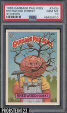 1986 Garbage Pail Kids Stickers #243b Sherwood Forest PSA 10 GEM MINT