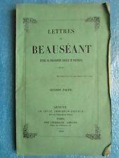 LETTRES DE BEAUSEANT. Philosophie sociale et politique. Genève 1850. 2° partie.