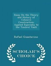 Essay on Theory History Cohesive Construction Applied by Guastavino Rafael IV