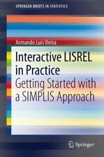 Interactive Lisrel In Practice: Getting Started With A Simplis Approach (spri...