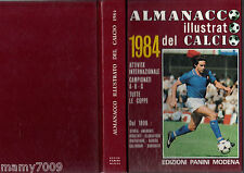 ALMANACCO ILLUSTRATO DEL CALCIO 1984=PANINI=SERIE A-B-C-D=ITALIA=COPPE EURO