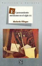 El pensamiento mexicano en el siglo XX (Seccion de Obras de Politica y Derecho)