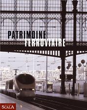 Patrimoine ferroviaire - Emmanuel de Roux - Claudine Cartier - Scala