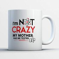 Nerd Coffee Mug - Mother Had Me Tested - Funny 11 oz White Ceramic Tea Cup - Cut