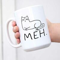Funny Humor Satire Mugs Cat Meh Ceramic Coffee Mug Tea Cup