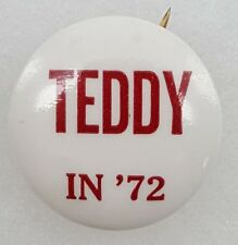 1972 Teddy Kennedy for Democratic Nomination for President Campaign Button